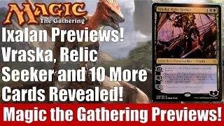 Ixalan Previews! Vraska, Relic Seeker and 10 More Cards Revealed!
