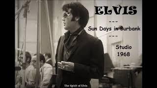 """ELVIS - """"Sun Days in Burbank"""" - STUDIO 1968 - TSOE 2018"""
