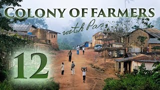 Colony of farmers with Pan #12 – Сбежавшая невеста