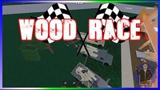 Roblox Lumber Tycoon 2 - Wood Race