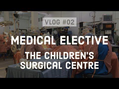 The Children's Surgical Centre (Cambodia) - Cambridge Medial Elective #02