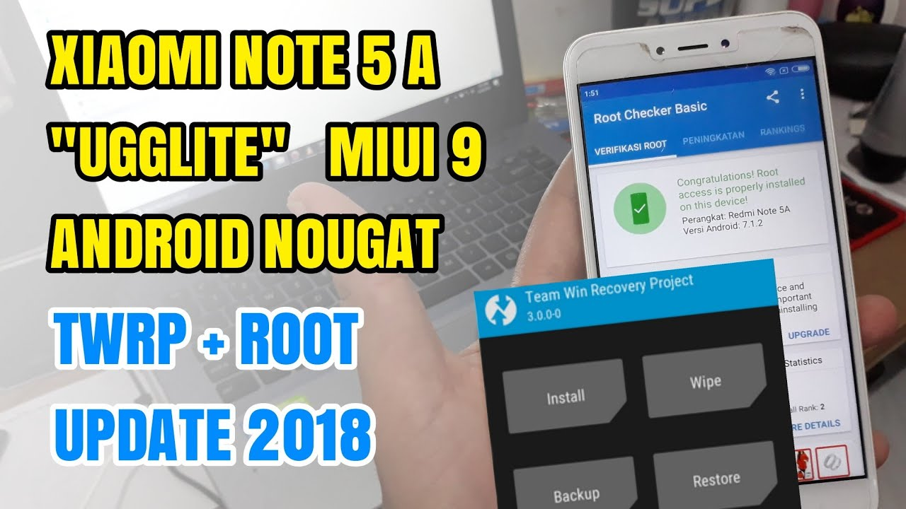 Xiaomi Redmi Note 5A (ugglite) Install Twrp + Root MIUI 9 Android Nougat 7  Latest 2018