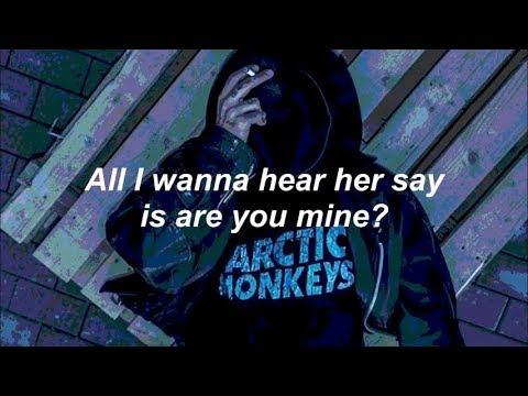 Arctic Monkeys - R U Mine? (LYRICS)