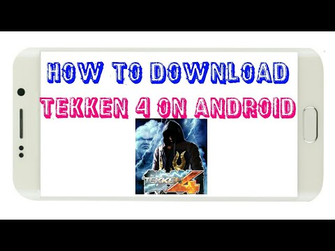 How TO Download Tekken 4 On Any Android Phone