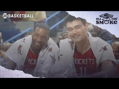 Tracy McGrady on Yao Ming: 'He Was One Of The Most Skilled Big Men' | ALL THE SMOKE