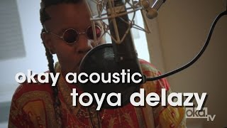 "Toya Delazy ""Pump It On"" - Okay Acoustic"