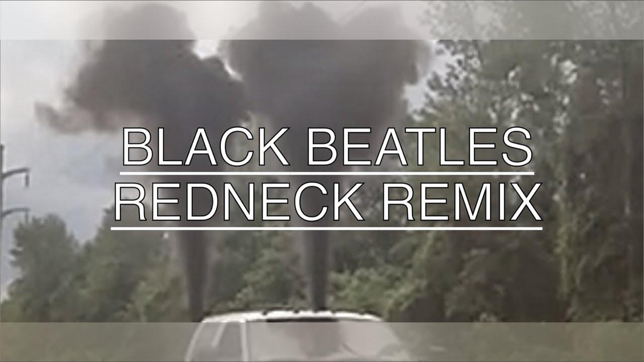 Black Beatles - Redneck Remix