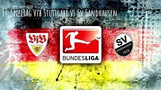 16 5 17 vfb stuttgart vs sv sandhausen
