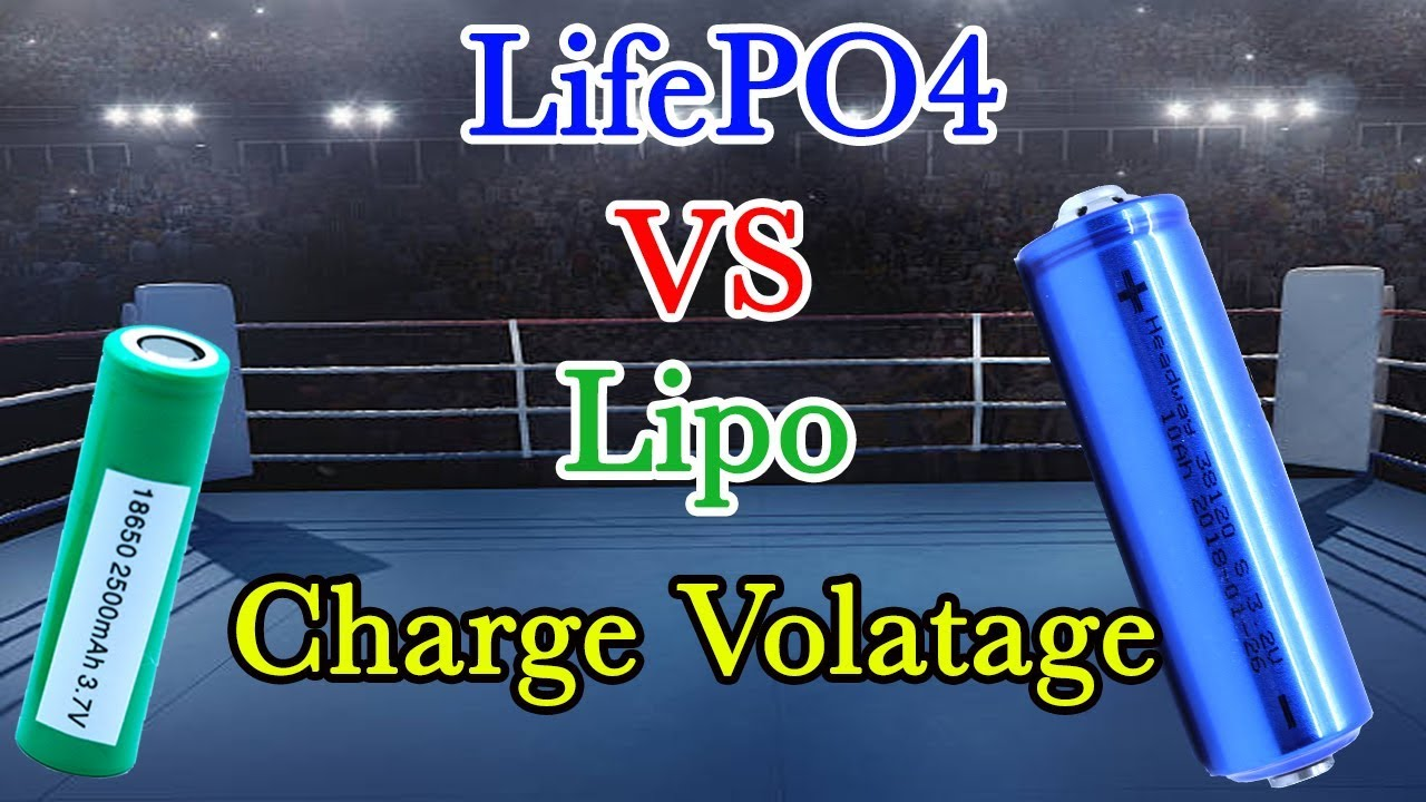 LifePO4 VS Lipo Charge Voltage for How to Build Power Wall