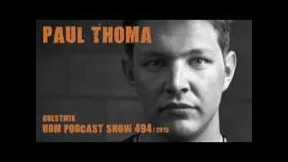 "UDM ""PODCAST"" SHOW 494 GUESTMIX: PAUL THOMA - MAIN MIX: MARK STONE"