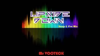 Mr VOOTECK - Upside Down ( Deep & Fire mix 2015 ) DEEP HOUSE VOCAL