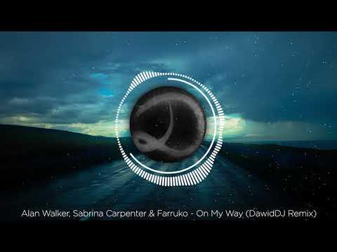alan-walker,-sabrina-carpenter-&-farruko---on-my-way-(dawiddj-remix)