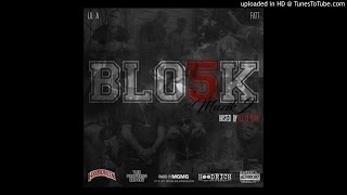 Blo5k-What Yo Trap Doing FT Thatboypoppa (Produced By CiceroondaBeat)