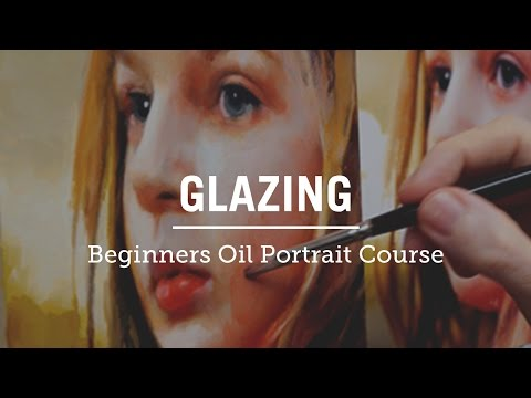 How to Glaze an Oil Portrait for Beginners Course