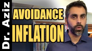 """Watch Out For """"Avoidance Inflation"""""""