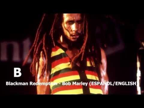 Blackman Redemption - Bob Marley (ESPAÑOL/ENGLISH)
