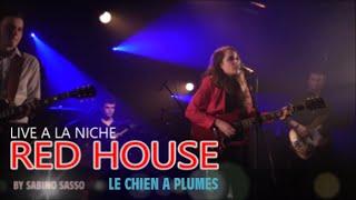 RED HOUSE LIVE A LA NICHE DU CHIEN A PLUMES DOMMARIEN LE 14 FEVRIER 2015