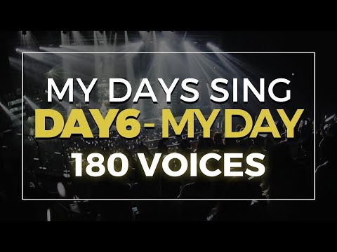 100+ My Days Sing DAY6 (데이식스) — My Day