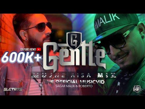 MUJHE AISA MIX - SAGAR MALIK & ROBERTO | GENTLE (PROD.SLCTBTS)