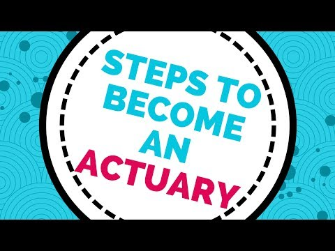 Steps To Becoming An Actuary (Canada And U.S)