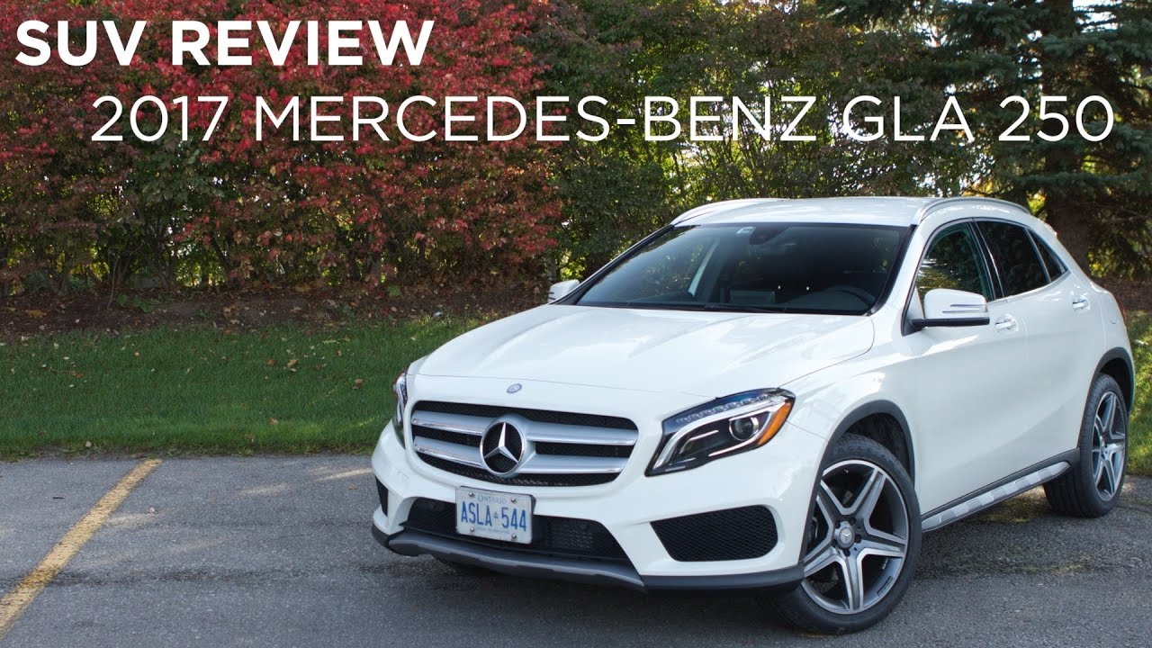 car review | 2017 mercedes benz gla 250 | driving.ca - youtube