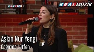 Aşkın Nur Yengi - Çağırma Lütfen (Mehmet