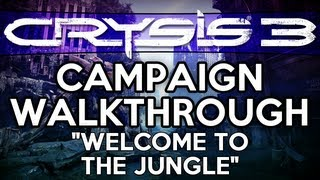 Crysis 3 Walkthrough Part 3 - Welcome To The Jungle - Mission 2