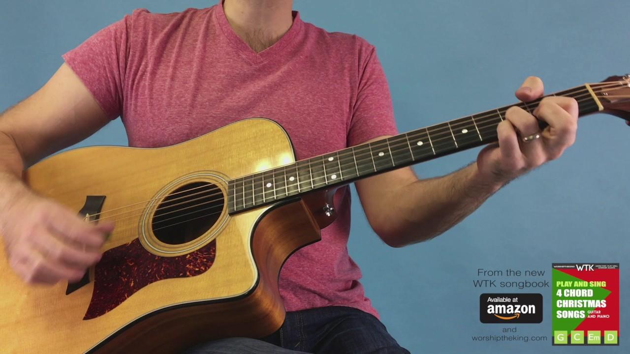 O Come O Come Emmanuel Easy Guitar Version Youtube