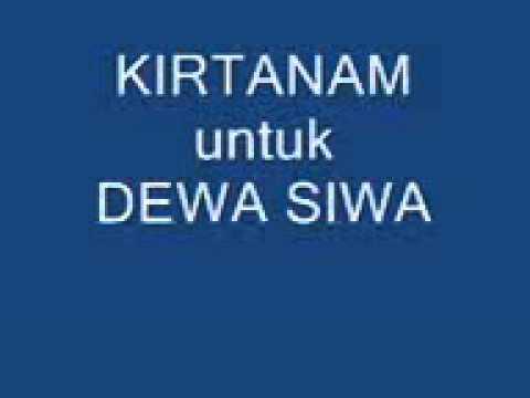 Agama Hindu Kirtanam untuk DEWA SIWA (lagu ke 2)