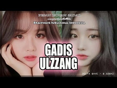 🎧 GADIS ULZZANG ★ Jadi Cantik Seperti Ulzzang Girl Korea Subliminal Indonesia | Pesan Bawah Sadar
