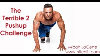 The Terrible 2 Pushup Challenge | Micah LaCerte