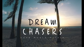 Sun Chasers - Inspirational Video