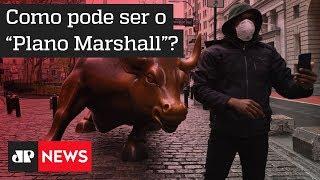 """Como Pode Ser O """"plano Marshall"""" Da Pandemia?"""