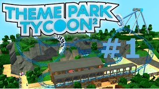 ROBLOX: Theme Park Tycoon 2 #1 | Non-Roller Coaster Rides!