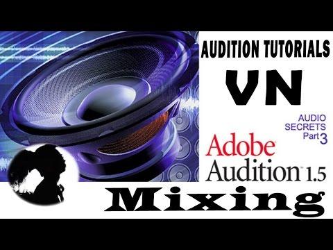 Mix nhạc với Adobe Audition 1.5 - L3ose7en (Trường Leo)