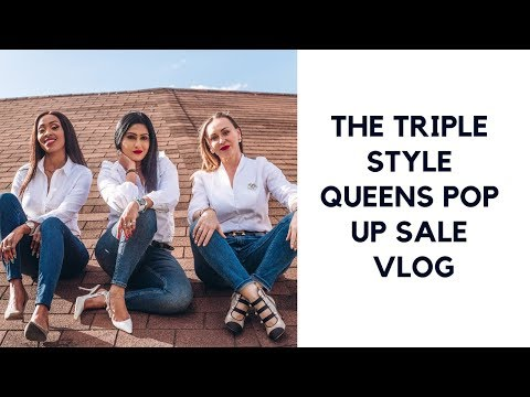 WHAT WENT DOWN AT THE TRIPLE STYLE QUEENS POP UP SALE I VLOG