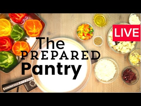 The Prepared Pantry - Prepping some easy to cook, healthy meals for emergency times...