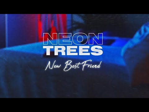"""Neon Trees - """"New Best Friend"""" [Official Lyric Video]"""