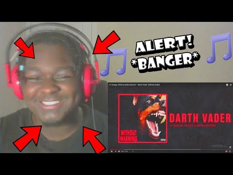 "21 Savage, Offset & Metro Boomin - ""Darth Vader"" (Official Audio) Reaction!"