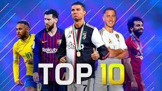 Top 10 Attackers In Football 2019