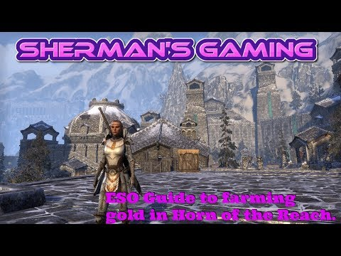 ESO Guide to farming gold in Horn of the Reach.