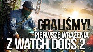 Graliśmy w Watch Dogs 2! Pierwsze wrażenia [tvgry.pl]