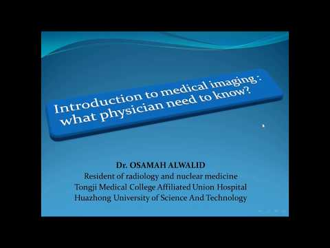 Lecture 1 part 1  Introduction to medical imaging .. Dr. OSAMAH ALWALID