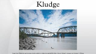 Kludge