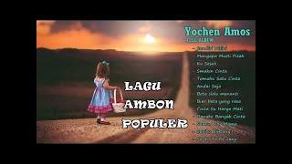 YOCHEN AMOS - FULL ALBUM - Lagu Ambon Terbaru 2016 Terpopuler