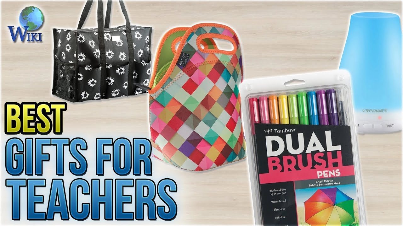 10 Best Gifts For Teachers 2018