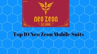 My Top 10 Zeon Mobile Suits