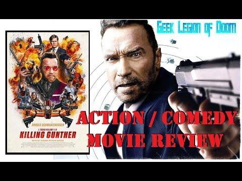 KILLING GUNTHER ( 2017 Arnold Schwarzenegger ) Action Comedy Movie Review