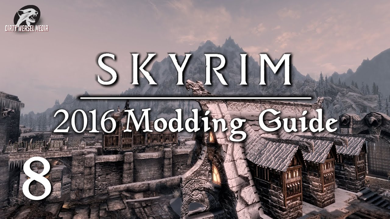 skyrim modding guide 2016