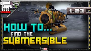 GTA 5 Online - Submarine Spawn Locations - 1.23 - 4 Locations! (Submersible GTA V) 1.22 1.08